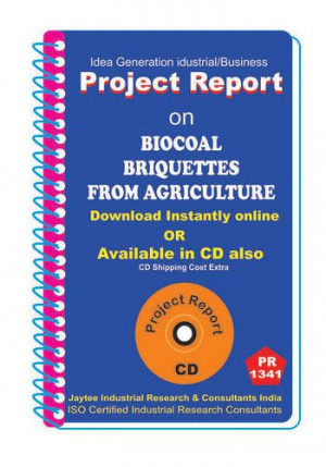 Biocoal Briquettes from Agriculture manufacturing eBook